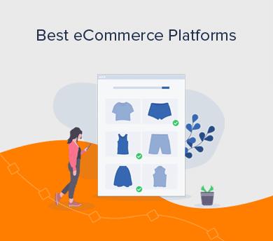 Best eCommerce Platforms to Start an Online Store
