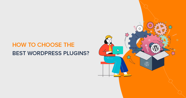How to Choose the Best WordPress Plugins (Beginner's Guide)