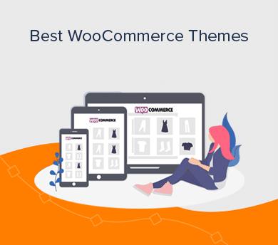 Best WooCommerce Themes to Create WordPress eCommerce Sites