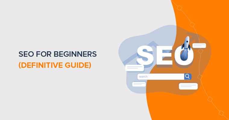 What is SEO? Definitive Guide for Beginners