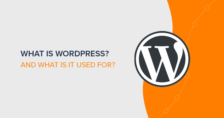 What is WordPress Explained for Beginners