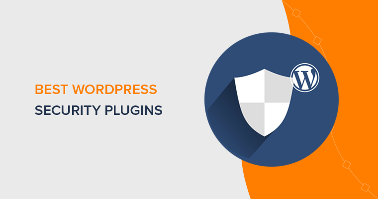 Best WordPress Security Plugins and Tools