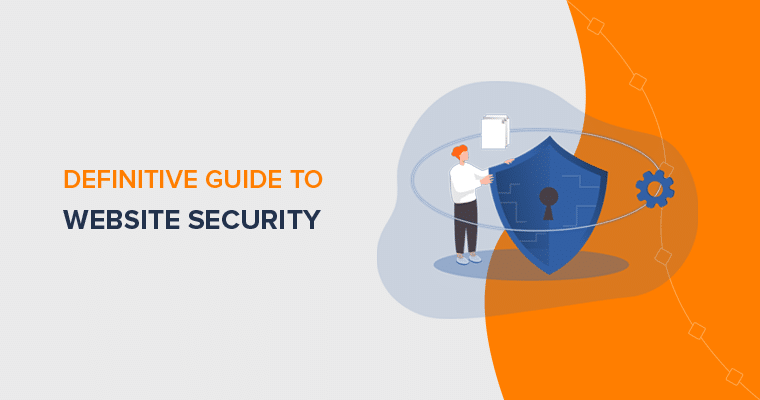 Definitive Guide to Proper Website Security