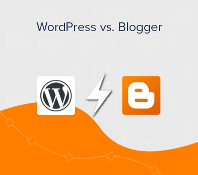 WordPress vs. Blogger - Which is Best for Blogging