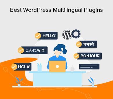 Best Multilingual and Translation WordPress Plugins