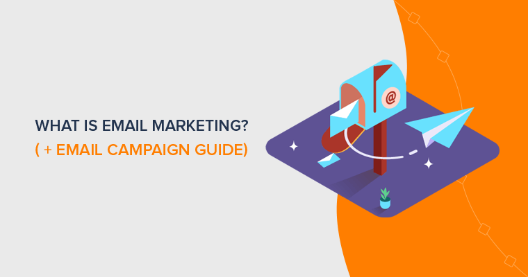 What is Email Marketing -Definitive Guide