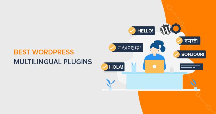 WordPress Multilingual Plugins for Translating Site into Multiple Languages