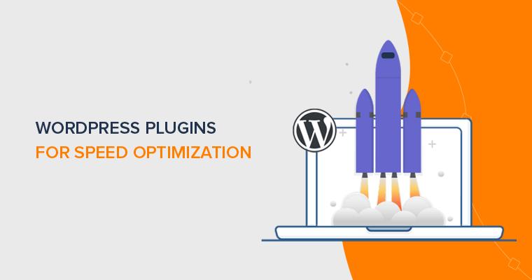Best WordPress Plugins for Speed Optimization