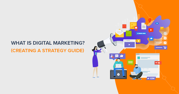 What is digital marketing? - A guide to growing your business digitally