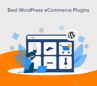 Best eCommerce Plugins for WordPress