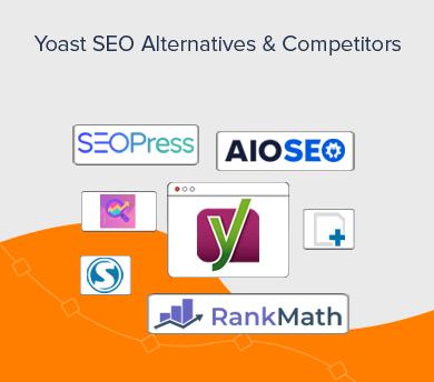 Yoast SEO Competitors and Alternatives