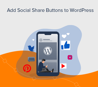 Add Social Media Share Buttons to WordPress