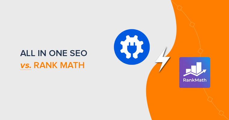 All in One SEO vs Rank Math - SEO WordPress Plugins Comparison