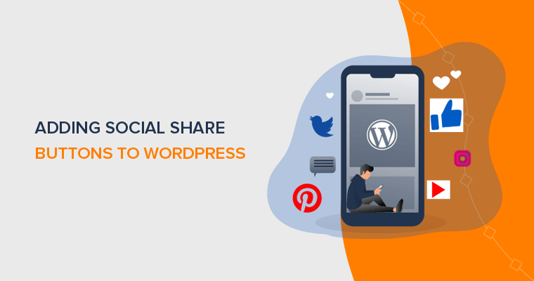 How to Add Social Share Buttons to WordPress Blog