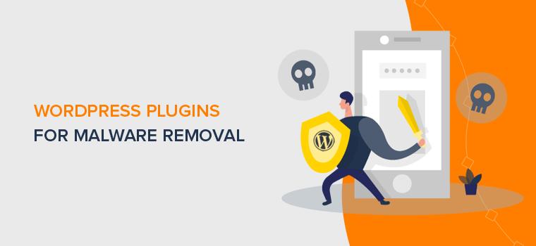 WordPress Malware Removal Plugins & Services