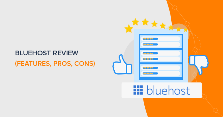Bluehost Review - Features, Pricing, Pros, Cons