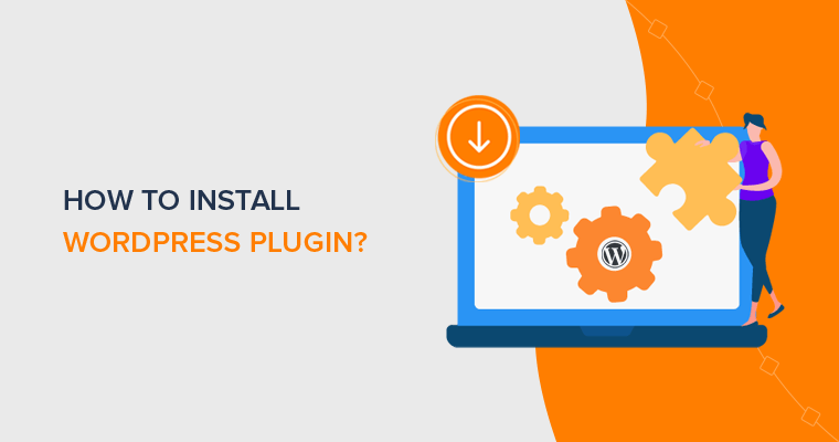 How to Install WordPress Plugin (Step by Step)