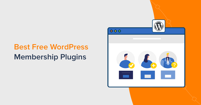Best Free WordPress Membership Plugins