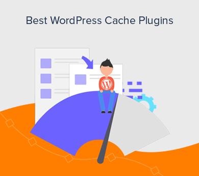 WordPress Cache Plugins for Improving Speed