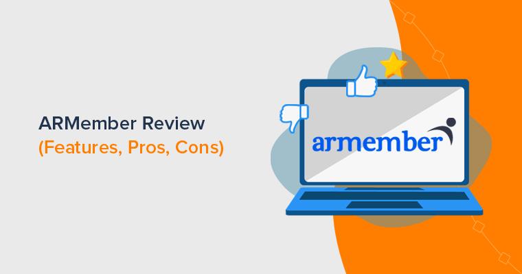 ARMember Review (Is it Best Membership Plugin for WordPress)