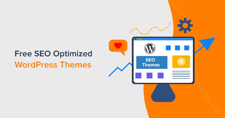 Best Free SEO Optimized WordPress Themes
