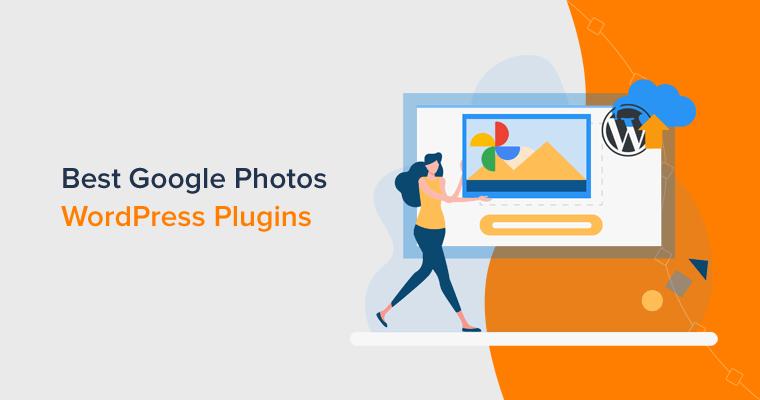 Best Google Photos WordPress Plugins