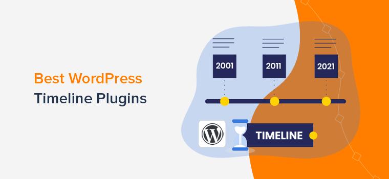 Best WordPress Timeline Plugins to Create Beautiful Timelines