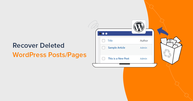 How to Recover Deleted Posts and Pages in WordPress