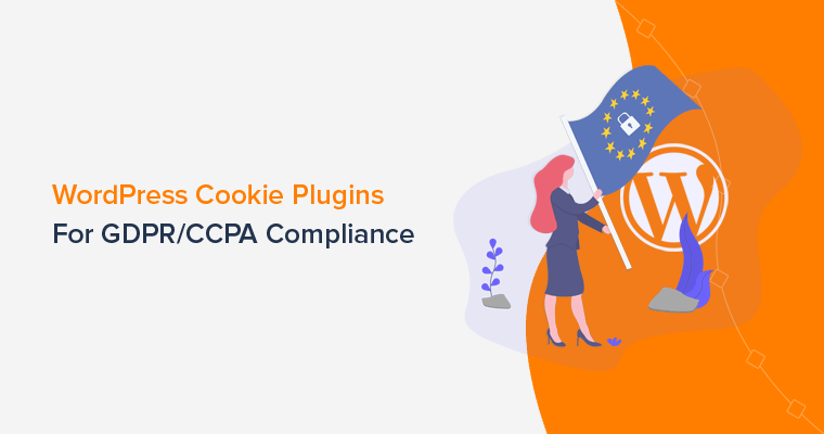 WordPress Cookie Plugins for GDPR and CCPA Compliance