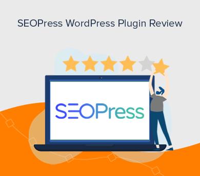 SEOPress WordPress Plugin Review