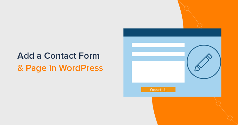 How to Add Contact Form and Page in WordPress Easily