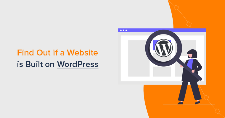 How to Find Out if a Website is Built on WordPress (5 Methods)
