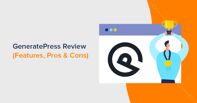 GeneratePress Review - Is it Best WordPress Theme for Business