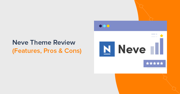 Neve Theme Review - Is it Best WordPress Theme for Business