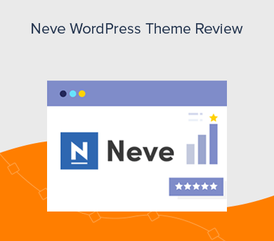 Neve WordPress Theme Review - Features, Pros, Cons